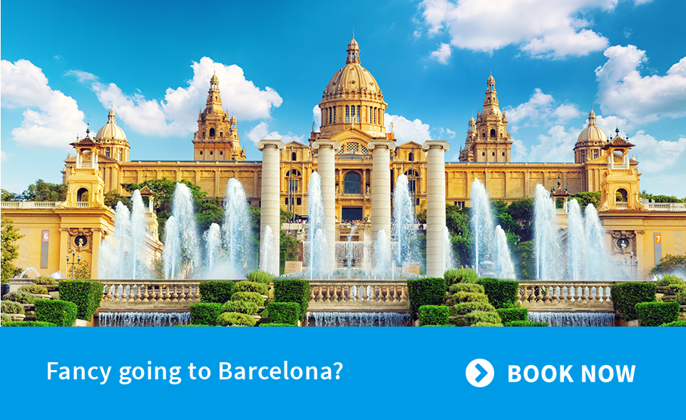 Fancy going to Barcelona? - Booke Now